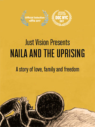 Naila and the Uprising (2017) by The Critical Movie Critics