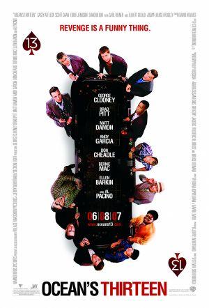 Ocean's Thirteen (2007) by The Critical Movie Critics
