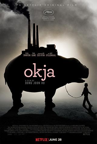 Okja (2017) by The Critical Movie Critics