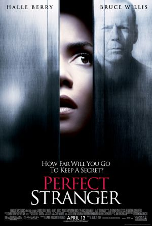 Perfect Stranger (2007) by The Critical Movie Critics