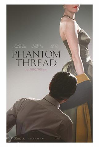 Phantom Thread (2017) by The Critical Movie Critics