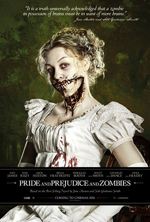 Pride and Prejudice and Zombies (2016) by The Critical Movie Critics