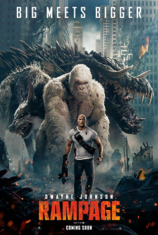 Rampage (2018) by The Critical Movie Critics