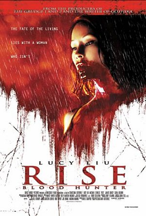 Rise: Blood Hunter (2007) by The Critical Movie Critics