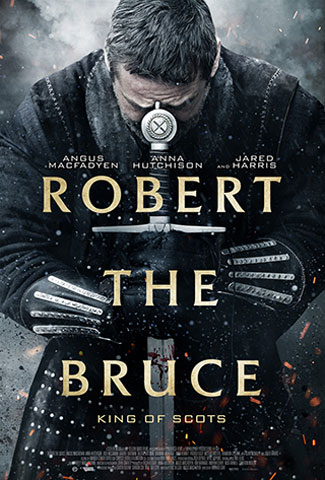 Robert the Bruce (2019) by The Critical Movie Critics