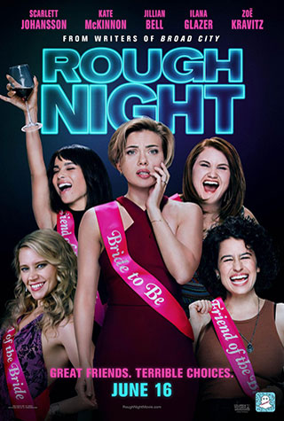 Rough Night (2017) by The Critical Movie Critics
