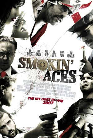 Smokin' Aces (2007) by The Critical Movie Critics
