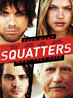 Squatters (2014) by The Critical Movie Critics