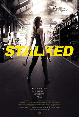 Stalked (2019) by The Critical Movie Critics