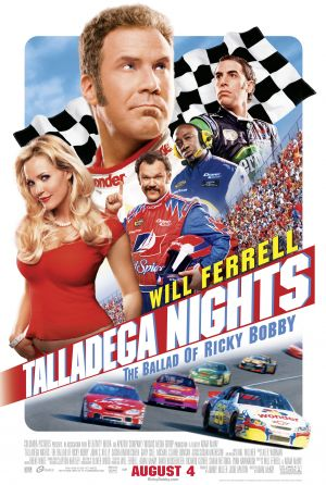 Talladega Nights: The Ballad of Ricky Bobby (2006) by The Critical Movie Critics