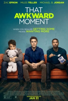That Awkward Moment (2014) by The Critical Movie Critics