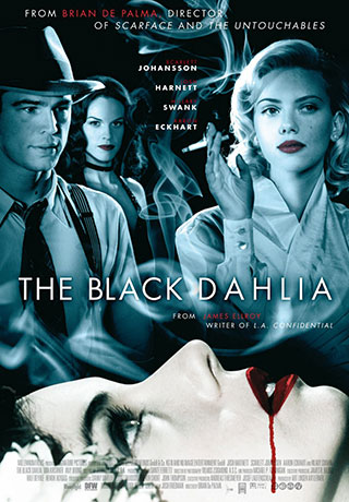 The Black Dahlia (2006) by The Critical Movie Critics