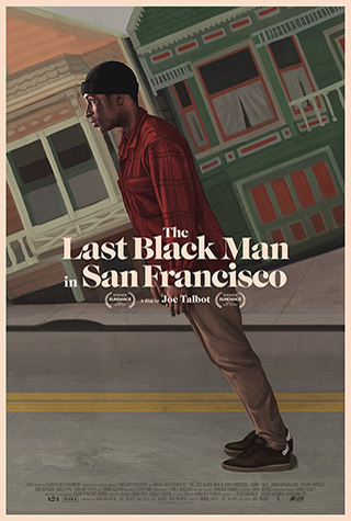 The Last Black Man in San Francisco (2019) by The Critical Movie Critics
