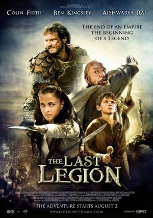 The Last Legion (2007) by The Critical Movie Critics