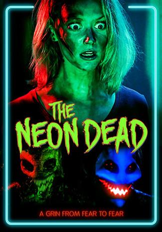 The Neon Dead (2015) by The Critical Movie Critics