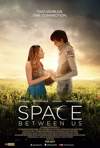 The Space Between Us (2017) by The Critical Movie Critics