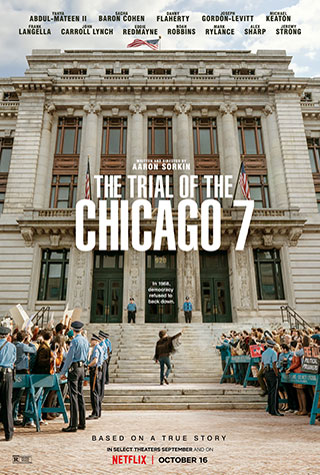 The Trial of the Chicago 7 (2020) by The Critical Movie Critics