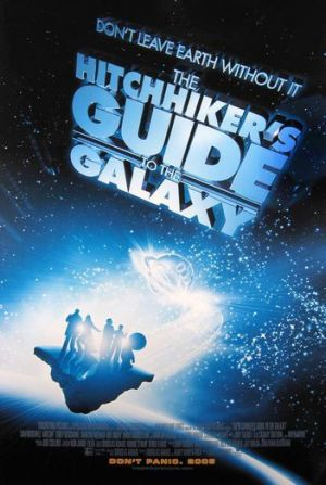 The Hitchhiker's Guide to the Galaxy (2005) by The Critical Movie Critics