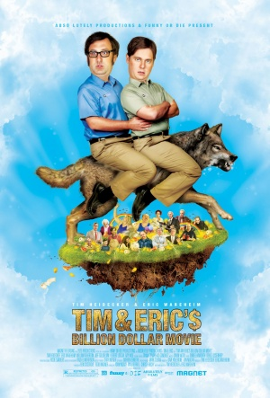 Tim and Eric's Billion Dollar Movie (2012) by The Critical Movie Critics