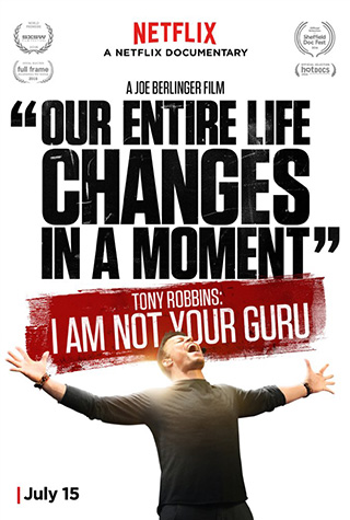 Tony Robbins: I Am Not Your Guru (2016) by The Critical Movie Critics