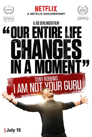 Tony Robbins: I Am Not Your Guru (2016) by The Critical Movie Critics