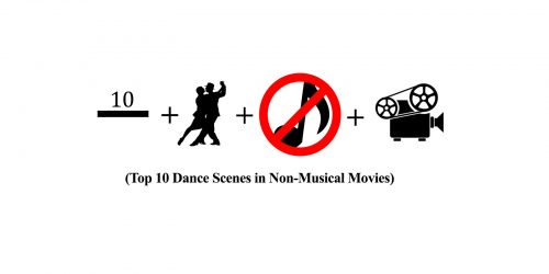 Feature:  Top 10 Dance Scenes in Non-Musical Movies