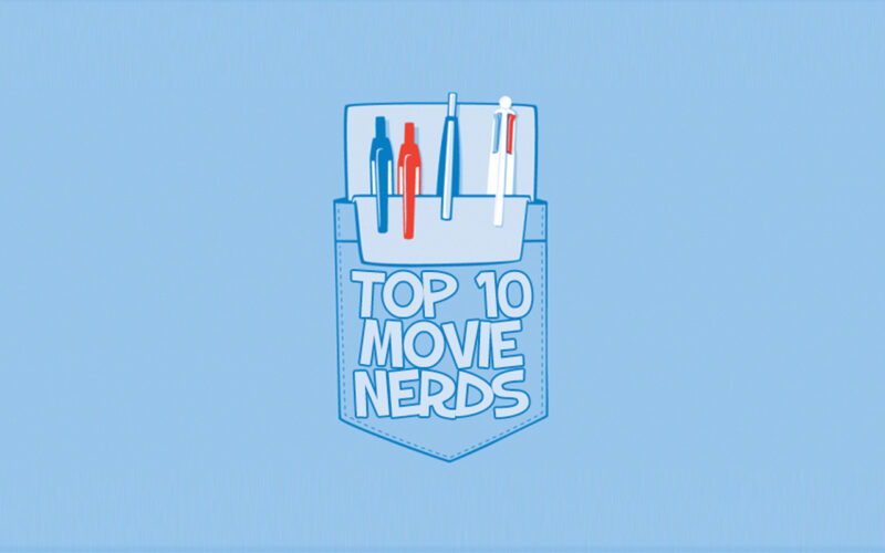 Top 10 Movie Nerds by The Critical Movie Critics