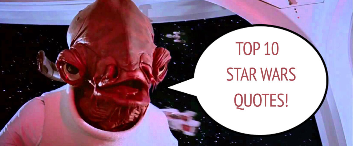 Top 10 List of Star Wars Movie Quotes by The Critical Movie Critics