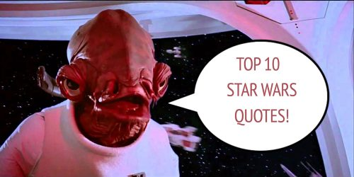 Feature:  Top 10 Star Wars Movie Quotes