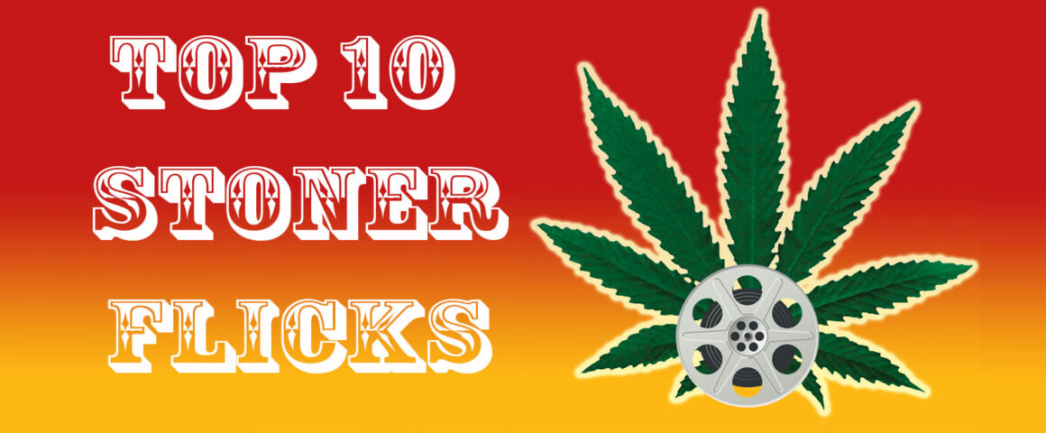 Feature: Top 10 Stoner Movies - The Critical Movie Critics