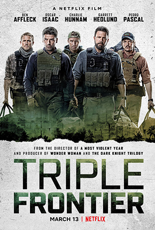 Triple Frontier (2019) by The Critical Movie Critics