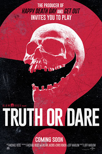 Truth or Dare (2018) by The Critical Movie Critics