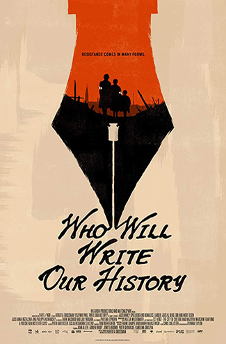 Who Will Write Our History (2018) by The Critical Movie Critics